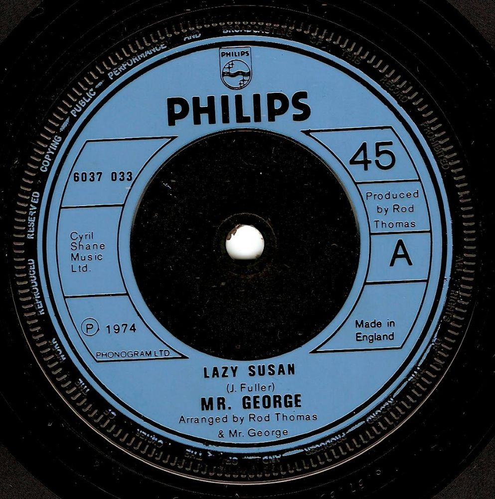 MR. GEORGE Lazy Susan Vinyl Record 7 Inch Philips 1974